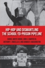 Hip-Hop and Dismantling the School-to-Prison Pipeline - Book
