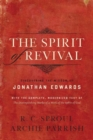 The Spirit of Revival : Discovering the Wisdom of Jonathan Edwards - Book