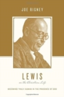 Lewis on the Christian Life : Becoming Truly Human in the Presence of God - Book