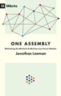 One Assembly : Rethinking the Multisite and Multiservice Church Models - Book