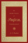 The Heritage of Anglican Theology - Book
