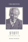 Stott on the Christian Life : Between Two Worlds - Book
