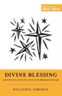 "Divine Blessing and the Fullness of Life in the Presence of God : ""A Biblical Theology of Divine Blessings"" - Book"