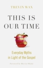 THIS IS OUR TIME - Book