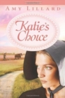 Katie's Choice - Book