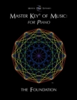 Master Key(R) of Music : For Piano the Foundation - Book
