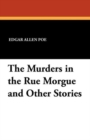 The Murders in the Rue Morgue and Other Stories - Book