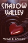 Shadow Valley : A Novel of Horror - Book