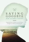 Saying Goodbye - Book