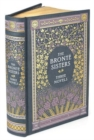 The Bronte Sisters Three Novels (Barnes & Noble Collectible Classics: Omnibus Edition) : Jane Eyre - Wuthering Heights - Agnes Grey - Book