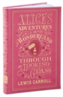 Alice's Adventures in Wonderland and Through the Looking-Glass : (Barnes & Noble Collectible Classics: Flexi Edition) - Book