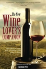The New Wine Lover's Companion : Descriptions of Wines from Around the World - Book