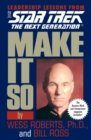 Make It So: Leadership Lessons from Star Trek: The Next Generation - eBook