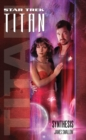 Titan #6: Synthesis - eBook