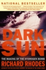 Dark Sun : The Making Of The Hydrogen Bomb - eBook