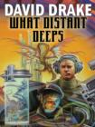 What Distant Deeps - Book