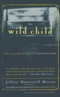 The Wild Child : The Unsolved Mystery of Kaspar Hauser - eBook