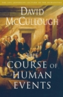 The Course of Human Events : The 2003 Jefferson Lecture in the Humanities - eBook