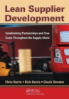 Lean Supplier Development : Establishing Partnerships and True Costs Throughout the Supply Chain - Book