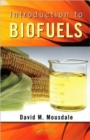 Introduction to Biofuels - Book