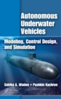 Autonomous Underwater Vehicles : Modeling, Control Design and Simulation - eBook