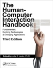 Human Computer Interaction Handbook : Fundamentals, Evolving Technologies, and Emerging Applications, Third Edition - Book