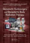 Stereotactic Radiosurgery and Stereotactic Body Radiation Therapy - Book