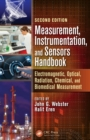 Measurement, Instrumentation, and Sensors Handbook, Second Edition : Electromagnetic, Optical, Radiation, Chemical, and Biomedical Measurement - eBook