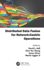 Distributed Data Fusion for Network-Centric Operations - eBook
