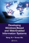 Developing Windows-Based and Web-Enabled Information Systems - Book