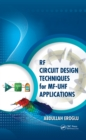 RF Circuit Design Techniques for MF-UHF Applications - eBook