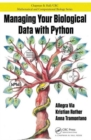 Managing Your Biological Data with Python - Book