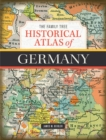 The Family Tree Historical Atlas of Germany - Book