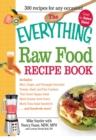 The Everything Raw Food Recipe Book - eBook