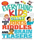 The Everything Kids' Giant Book of Jokes, Riddles, and Brain Teasers - eBook