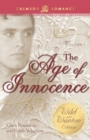 Age of Innocence: The Wild and Wanton Edition Volume 1 - Book