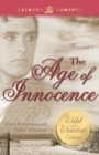 Age of Innocence: The Wild and Wanton Edition Volume 2 - Book