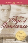The Age of Innocence: The Wild and Wanton Edition Volume 2 - eBook