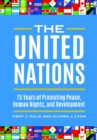The United Nations: 75 Years of Promoting Peace, Human Rights, and Development - eBook