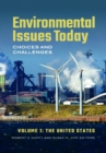 Environmental Issues Today: Choices and Challenges [2 volumes] - eBook