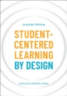 Student-Centered Learning by Design - eBook