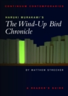 Haruki Murakami's The Wind-up Bird Chronicle : A Reader's Guide - eBook