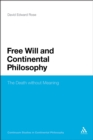 Free Will and Continental Philosophy : The Death without Meaning - eBook