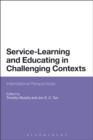 Service-Learning and Educating in Challenging Contexts : International Perspectives - eBook