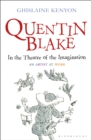 Quentin Blake: In the Theatre of the Imagination : An Artist at Work - Book