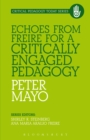 Echoes from Freire for a Critically Engaged Pedagogy - eBook