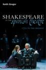 Shakespeare in the Spanish Theatre : 1772 to the Present - eBook