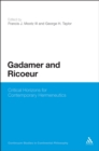 Gadamer and Ricoeur : Critical Horizons for Contemporary Hermeneutics - eBook