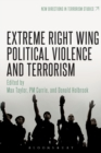 Extreme Right Wing Political Violence and Terrorism - Book
