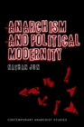 Anarchism and Political Modernity - eBook